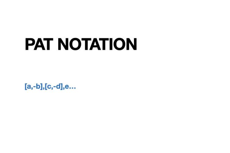 Basic Pat Notation