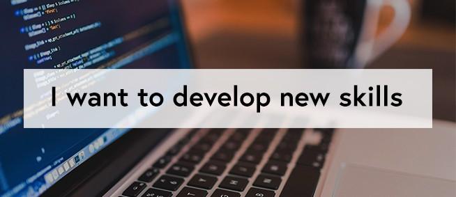 develop new skills