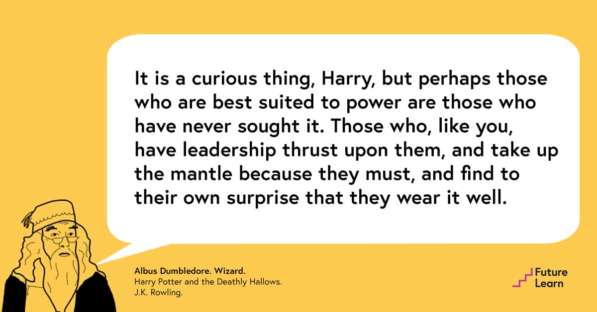 FutureLearn Leadership Quotes Albus Dumbledore
