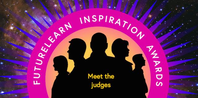 FutureLearn Inspiration Awards: Meet the judges
