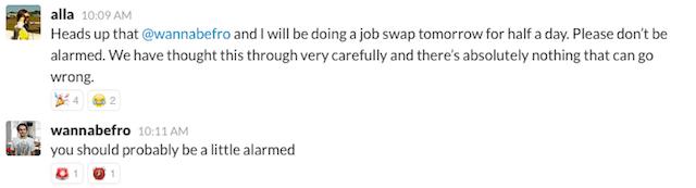 Announcing a job swap on Slack, our internal messaging tool.