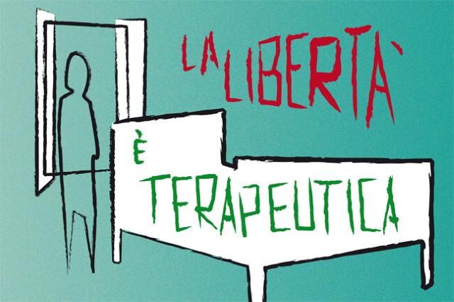 La libertà è terapeutica