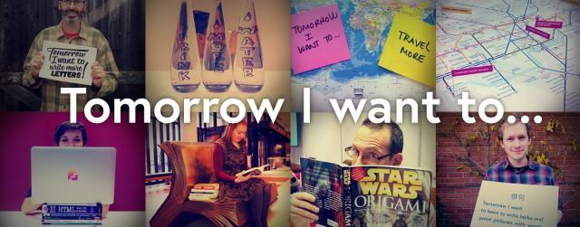 Tomorrow I Want To...