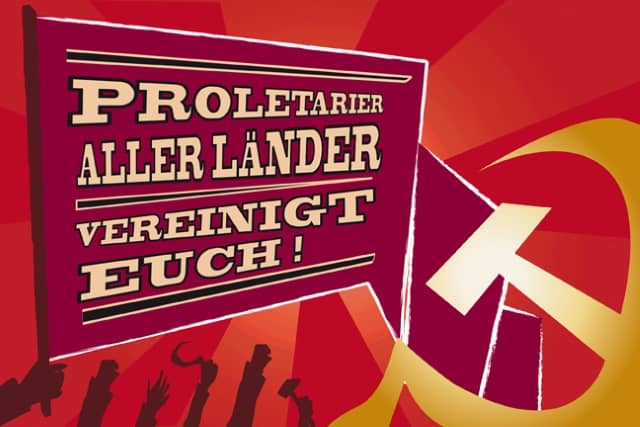 Proletarier aller Länder, vereinigt euch!
